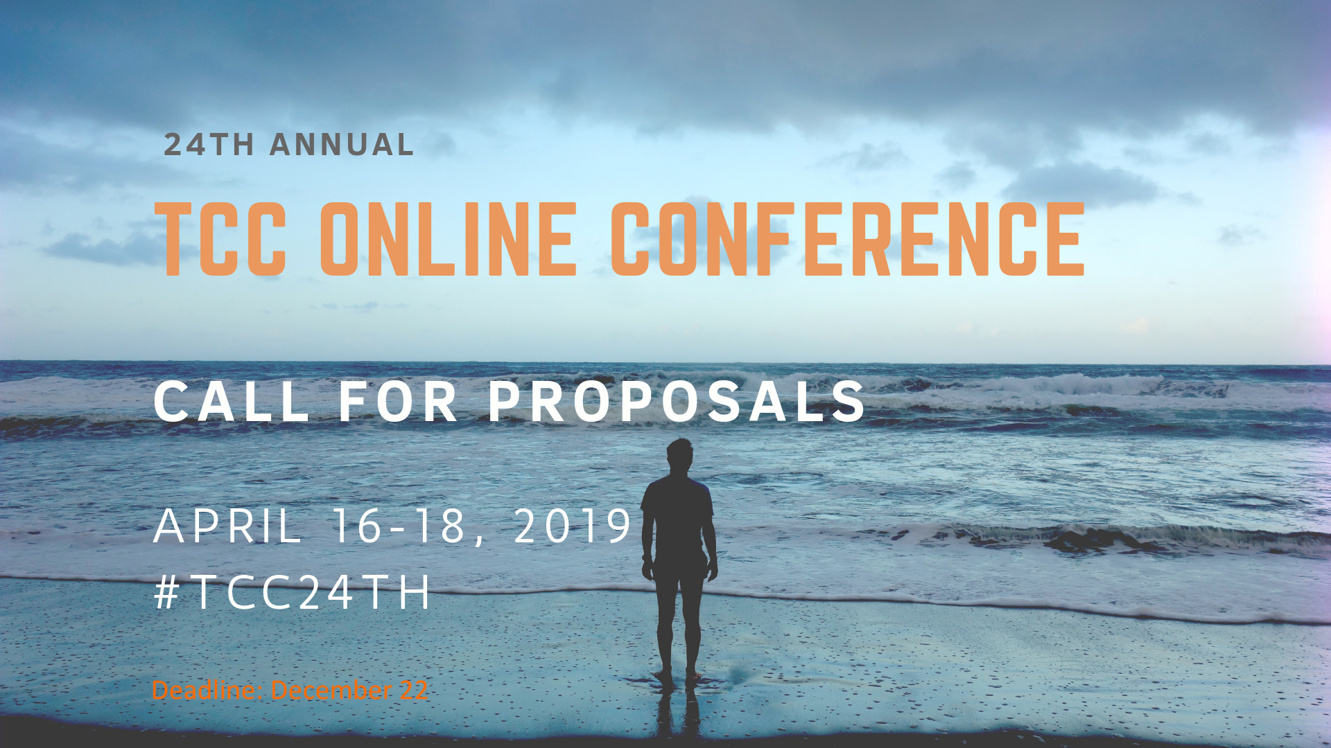 Graphic of man on beach looking at horizon. Announces 24th TCC Online Conference Call for Proposals Due December 22.